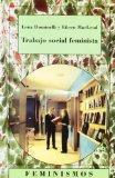 Trabajo Social Feminista/ Feminist Social Work (Feminismos/ Feminism) (Spanish Edition)