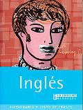 Ingles / English Diccionario y Libro de Frases / A Dictionary and Phrase Book
