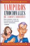 Vampiros Emocionales (Psicologia y Autoayuda) (Spanish Edition)