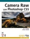 Camera Raw con Photoshop CS5 (Spanish Edition)