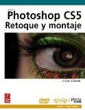 Photoshop CS5 / How to Cheat in Photoshop CS5: Retoque y montaje / The Art of Creating Reali...