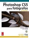 Photoshop CS5 para fotgrafos. Avanzado