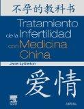 Tratamiento de la Infertilidad con Medicina China (Spanish Edition)
