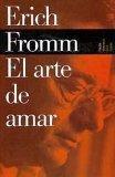 El arte de amar (Biblioteca Erich Fromm/ Erich Fromm Library) (Spanish Edition)