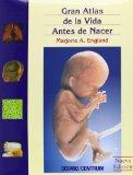 Grand Atlas de la Vida Antes de Nacer (Spanish Edition)