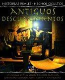 Antiguos descubrimientos / Ancient Discoveries (Historias Reales, Hechos Ocultos / True Stor...