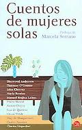 Cuentos De Mujeres Solas/stories About Lonely Women