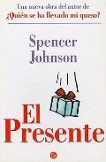 PRESENTE, EL (Spanish Edition)