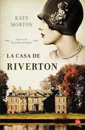 La casa de Riverton (The House at Riverton: A Novel) (Spanish Edition)