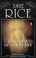 La Hora De Las Brujas / The Witching Hour