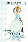 Victoria Y El Falso Galan / Victoria and the Rogue