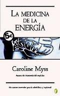 La Medicina de la Energia/ Energy Medicine