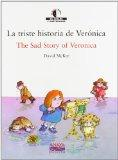 La Triste Historia De Veronica (We Read/ Leemos) (Spanish Edition)
