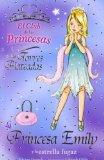 La princesa Emily y la estrella fugaz/ Princess Emily and the Wishing Star (El Club De Las P...