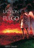 El ladron del fuego / The Fire Thief (Spanish Edition)