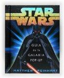 Star Wars: Guia de la galaxia pop-up/ Galaxy Guide pop-up (Spanish Edition)