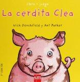 La cerdita Clea/ Penelope the Piglet (Spanish Edition)