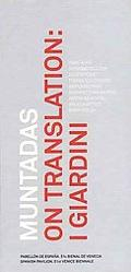 Muntadas On Translation I Giardini/Stand by/Listening/Warning/La mesa de negociacion II/On V...