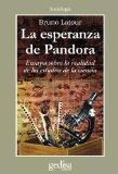 La Esperanza de Pandora: Ensayos Sobre la Realidad de los Estudios de la Ciencia (Spanish Ed...