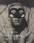 On the Human Being. International Photography 1900-1950: de Lo Humano. Fotografia Internacio...