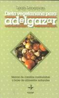 Dieta Vegetariana para Adelgazar (Spanish Edition)