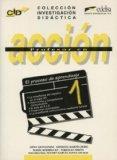 Profesor en accion 1. El proceso de aprendizaje (Spanish Edition)
