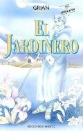 jardinero/The Gardener