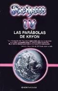 Kryon IV Parabolas De Kryon