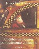 Cuentos Navideos Politicamente Correctos (Spanish Edition)