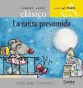 LA Ratita Presumida / The Boastful Mouse