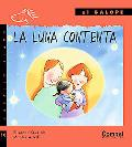 La Luna Contenta / The Happy Moon