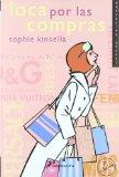 Loca Por Las Compras / Confessions of a Shopaholic (Shopaholic Series) (Spanish Edition)