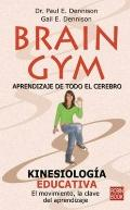 Brain Gym - Aprendizaje de Todo El Cerebro (Spanish Edition)