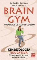Brain Gym - Aprendizaje de Todo El Cerebro (Spanish Edition)
