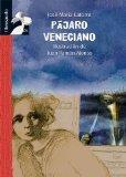 Pajaro Veneciano (Librosaurio) (Spanish Edition)