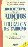 Dieta Para Los Adictos a Los Hidratos de Carbono (Spanish Edition)