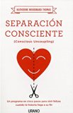 Separacion consciente (Spanish Edition)