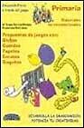 Educacion Fisica a Traves del Juego - Primaria (Spanish Edition)