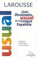 Larousse Gran Diccionario Usual De LA Lengua Espanola