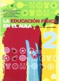 Educacin fsica en el aula / Physical education in the classroom: 2do ciclo de primaria / Ele...