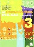 Educacin fsica en el aula / Physical education in the classroom: 3er ciclo de primaria / Ele...