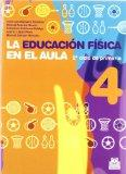 Educacin fsica en el aula / Physical education in the classroom: 4to ciclo de primaria / Ele...
