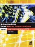 Aplicacion clinica de las tecnicas neuromusculares. Parte superior del cuerpo (Spanish Edition)
