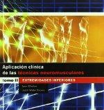 Aplicacin clnica de las tcnicas neuromusculares. Extremidades inferiores (Spanish Edition)