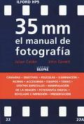 35 Mm El Manual De Fotografa / The New 35mm Photographer's Handbook