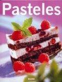 Pasteles / Cakes