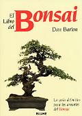 Libro Del Bonsai / The Bonsai Book La Guia Definitiva Para Los Amantes Del Bonsai / The Defi...