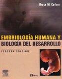 Embriologia Humana y Biologia del Desarrollo, 3e (Spanish Edition)