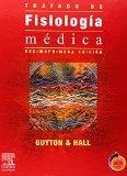 Tratado de Fisiologa mdica + Student Consult, 11e (Spanish Edition)