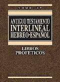 AT Interlineal Hebreo-Espaol Vol 4 (Spanish Edition)